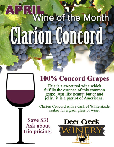 Deer Creek Winery's April's Wine of the Month is Clarion Concord!