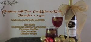 Deer Creek Winery Main Santa Event December 6th.