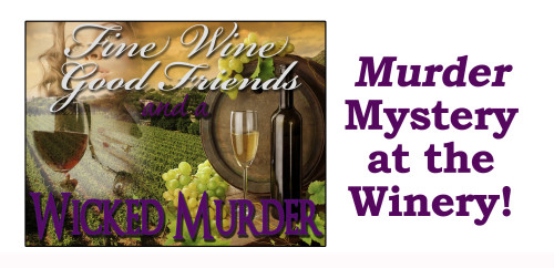 Murder Mystery at the Winery